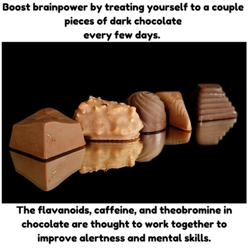 Boost brainpower by treating yourself to a couple pieces of dark chocolateevery few days. The flavanoids, caeine, and theobromine in chocolate arethought to work together to improve a